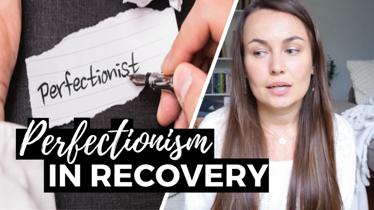 perfectionism in recovery