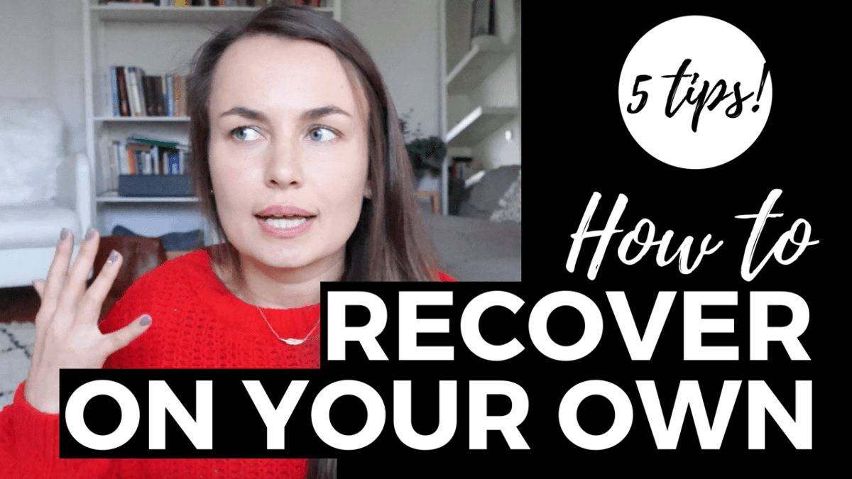 recover on your own