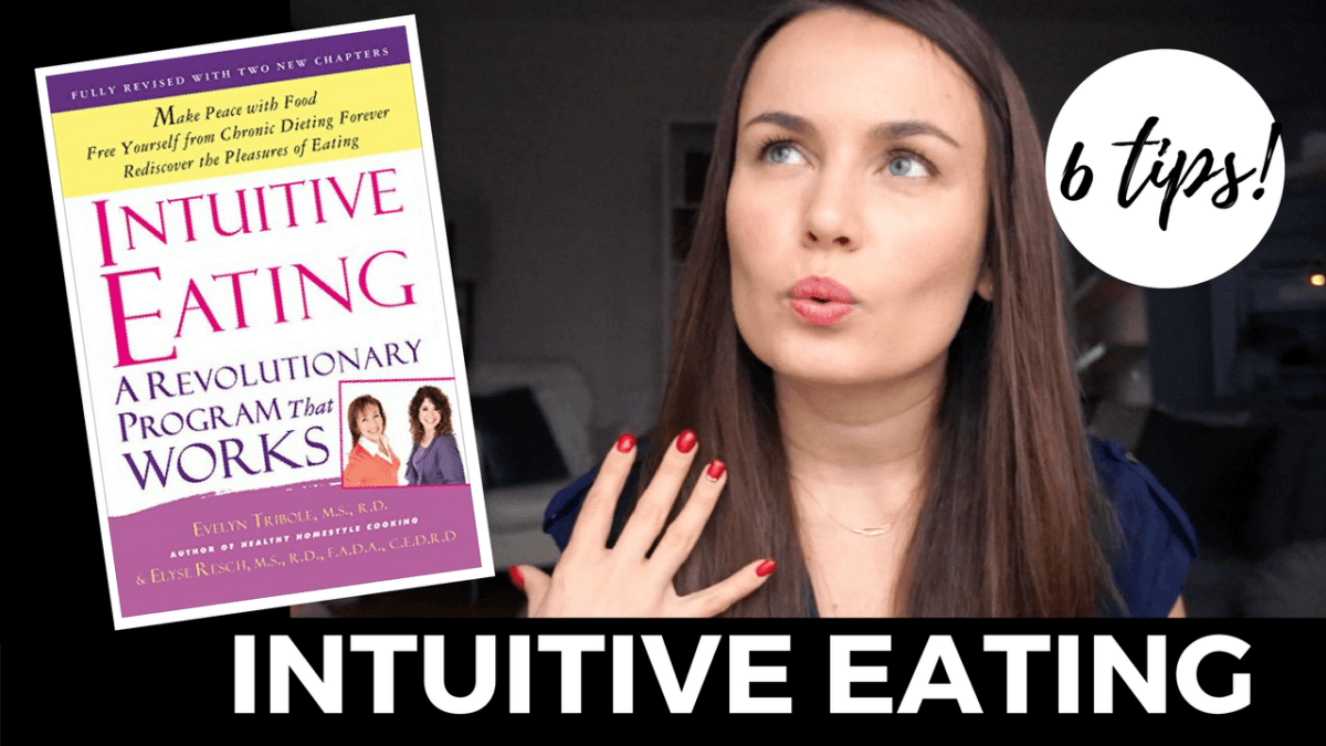 6 TIPS FOR INTUITIVE EATING