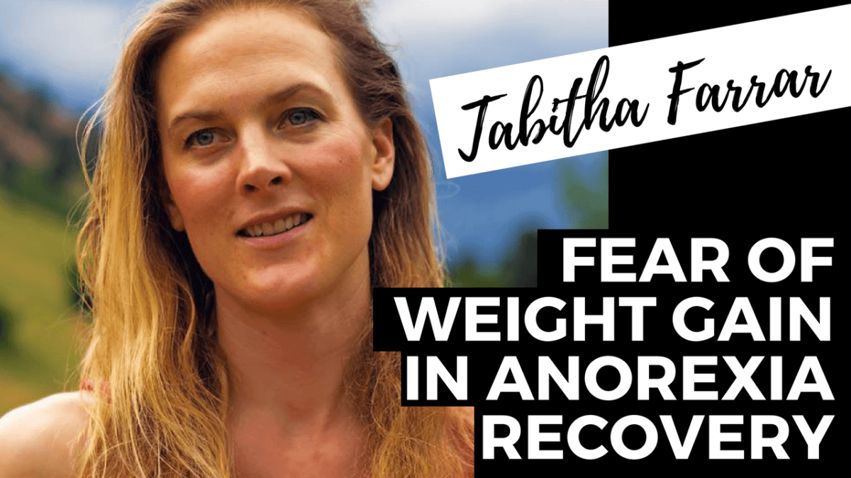 fear of weight gain in anorexia recovery