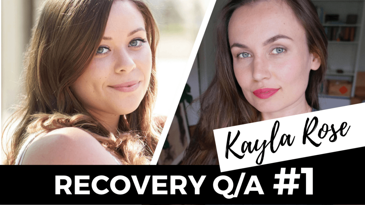 recovery Q&A with kayla rose