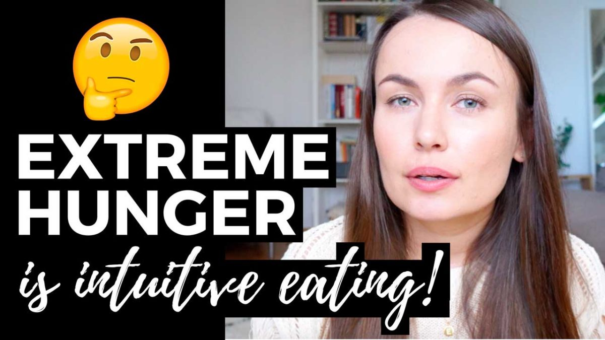 extreme hunger is intuitive eating
