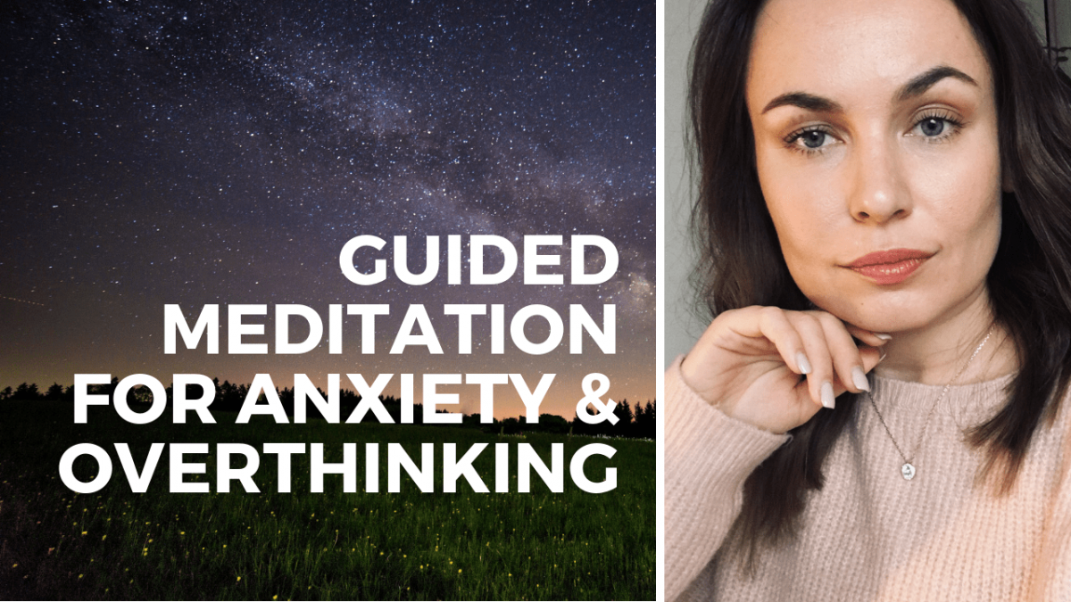 guided meditation for anxiety and overthinking