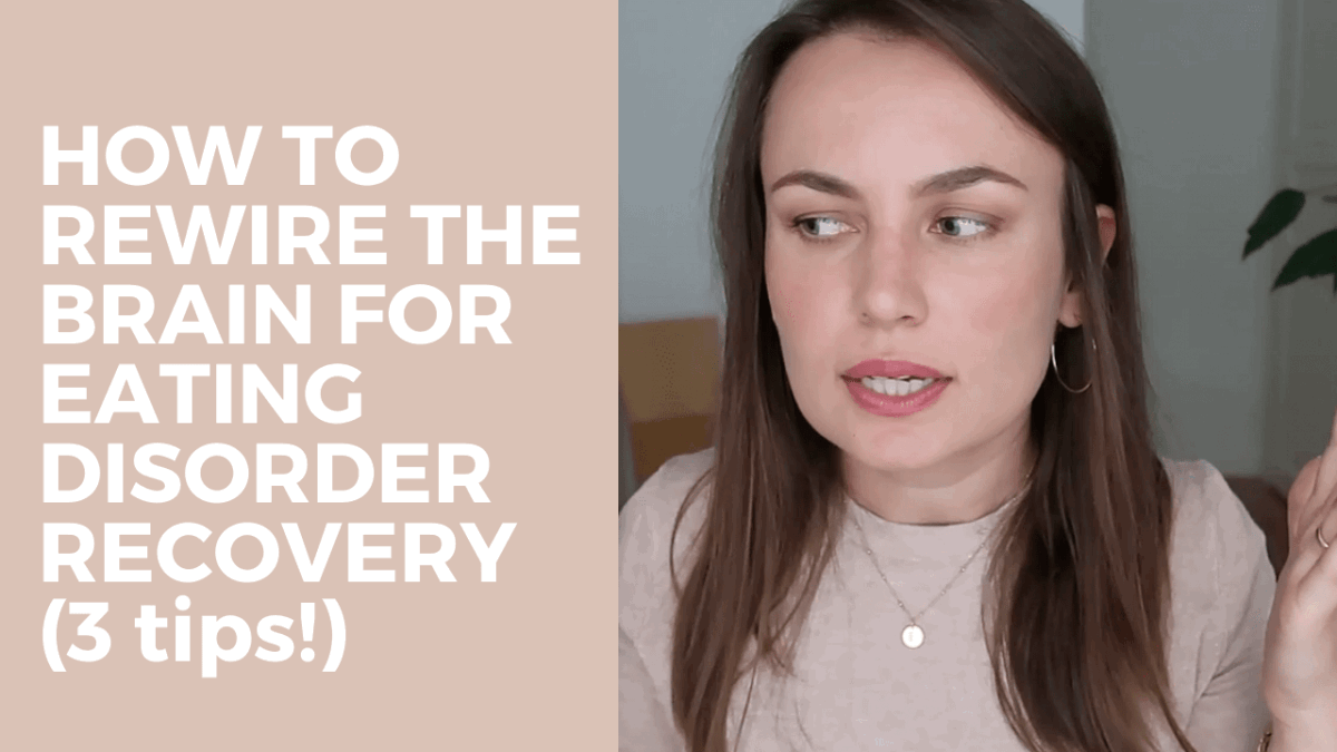 how to rewire the brain for eating disorder recovery